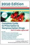 Complete Guide to Prescription & Nonprescription Drugs 2010 (Complete Guide to Prescription & Non-Prescription Drugs) - H. Winter Griffith, Stephen Moore