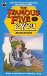 The Famous Five and You Underground No. 6 - Mary Danby
