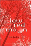 Low Red Moon - Ivy Devlin