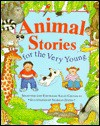 Animal Stories for the Very Young - Sally Grindley