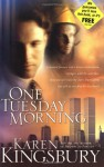 One Tuesday Morning - Karen Kingsbury