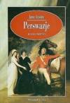 Perswazje - Anna Przedpełska-Trzeciakowska, Jane Austen