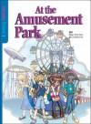 At the Amusement Park - Paul Yoon