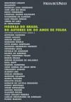 Figuras do Brasil: 80 autores em 80 anos de Folha - Arthur Nestrovski