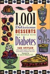 1,001 Delicious Desserts for People with Diabetes - Sue Spitler, Linda R. Yoakam, Linda Eugene, Louis H. Philipson
