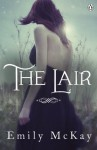 The Lair (Farm 2) - Emily McKay