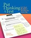 Put Thinking to the Test - Lori L. Conrad, Missy Matthews, Cheryl Zimmerman, Patrick A. Allen, Ellin Oliver Keene