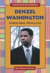 Denzel Washington: Academy Award-Winning Actor - Sara McIntosh Wooten