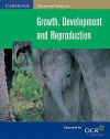 Growth, Development and Reproduction - Dennis Taylor
