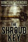The Shroud Key (A Chase Baker Thriller) - Vincent Zandri