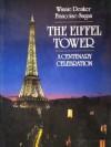 The Eiffel Tower - Winnie Denker, Françoise Sagan