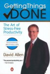 Getting Things Done: The Art of Stress-Free Productivity - David Allen