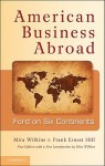 American Business Abroad: Ford on Six Continents - Mira Wilkins, Frank Ernest Hill, Allan Nevins