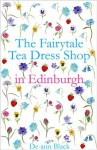 The Fairytale Tea Dress Shop in Edinburgh - De-ann Black