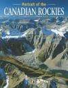 Portrait of the Canadian Rockies - Elizabeth Wilson