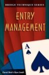 Entry Management - Marc Smith, David Bird