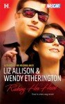 Risking Her Heart - Liz Allison, Wendy Etherington
