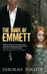 The Book Of Emmett - Deborah Forster