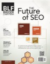 The Future of SEO - July 2013 (Bigger Law Firm Magazine) - Jason Bland, Kristen Friend, Ryan Conley, Brendan Conley, Barbara Atkinson, Kerrie Spencer, Justin Torres
