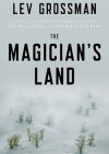 The Magician's Land - Lev Grossman