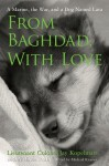 From Baghdad, With Love: A Marine, the War, and a Dog Named Lava - Jay Kopelman, Melinda Roth, Michael Kramer