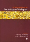 The Sage Handbook of the Sociology of Religion - James A. Beckford
