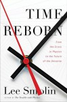 Time Reborn - Lee Smolin