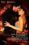 The Sweet Distraction - Tim Smith