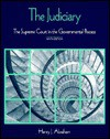 The Judiciary: The Supreme Court In The Governmental Process - Henry J. Abraham