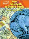From Seashells to Smart Cards: Money and Currency (Economics) - Heinemann Library