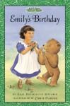 Maurice Sendak's Little Bear: Emily's Birthday - Else Holmelund Minarik, Chris Hahner