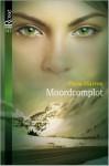 Moordcomplot (De broederschap van de Kroon #1) - Dana Marton, Nina Withaar
