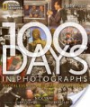 100 Days in Photographs: Pivotal Events That Changed the World - Nick Yapp