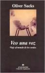 Veo una voz - Oliver Sacks