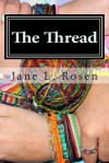 The Thread - Jane L Rosen