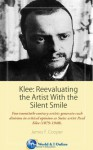 Klee: Reevaluating the Artist With the Silent Smile - James F. Cooper