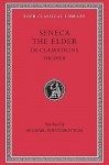 Declamations, Volume II: Controversiae, Books 7-10. Suasoriae. Fragments - Luci Anneu Sèneca, Michael Winterbottom
