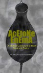 Acetone Enema: A Morbid Collection of Short Stories & Poetry - Nicholas Alan Tillemans, Mike Philbin
