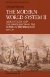 The Modern World-System II: Mercantilism and the Consolidation of the European World-Economy, 1600-1750 (Studies in Social Discontinuity) - Immanuel Wallerstein