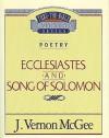Ecclesiastes / Song of Solomon - J. Vernon McGee