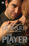 The Player - Jessica Bird, J.R. Ward