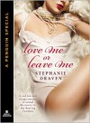 Love Me or Leave Me - Stephanie Draven