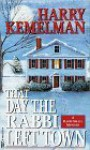 The Day the Rabbi Left Town - Harry Kemelman