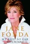 My Life So Far (audio) - Jane Fonda