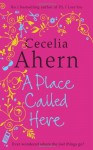 There's No Place Like Here (Audio) - Cecelia Ahern