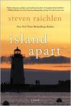 Island Apart (Audio) - Steven Raichlen, Susan Boyce