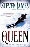 The Queen: A Patrick Bowers Thriller - Steven James