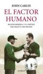 El factor humano - John Carlin