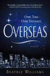 Overseas - Beatriz Williams