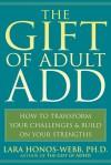 The Gift of Adult ADD - Lara Honos-Webb